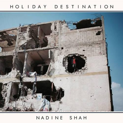 5a1c221acc4fe_3915_5472_nadine-shah-holiday-destination-600x600